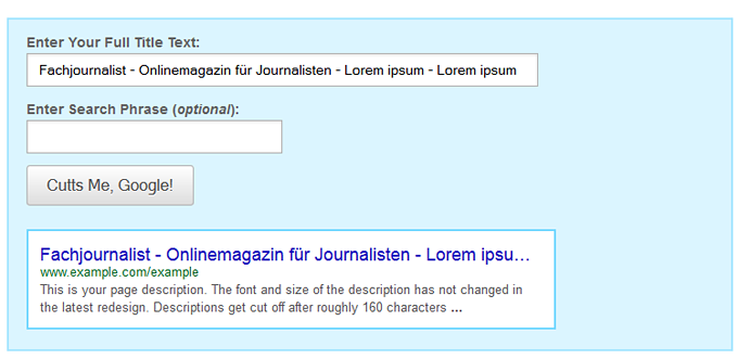 Abbildung 9: Title Tag Preview Tool von SEOmoz Quelle: http://moz.com/blog/new-title-tag-guidelines-preview-tool